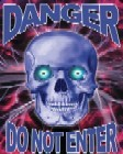 Danger Skull - Do Not Enter